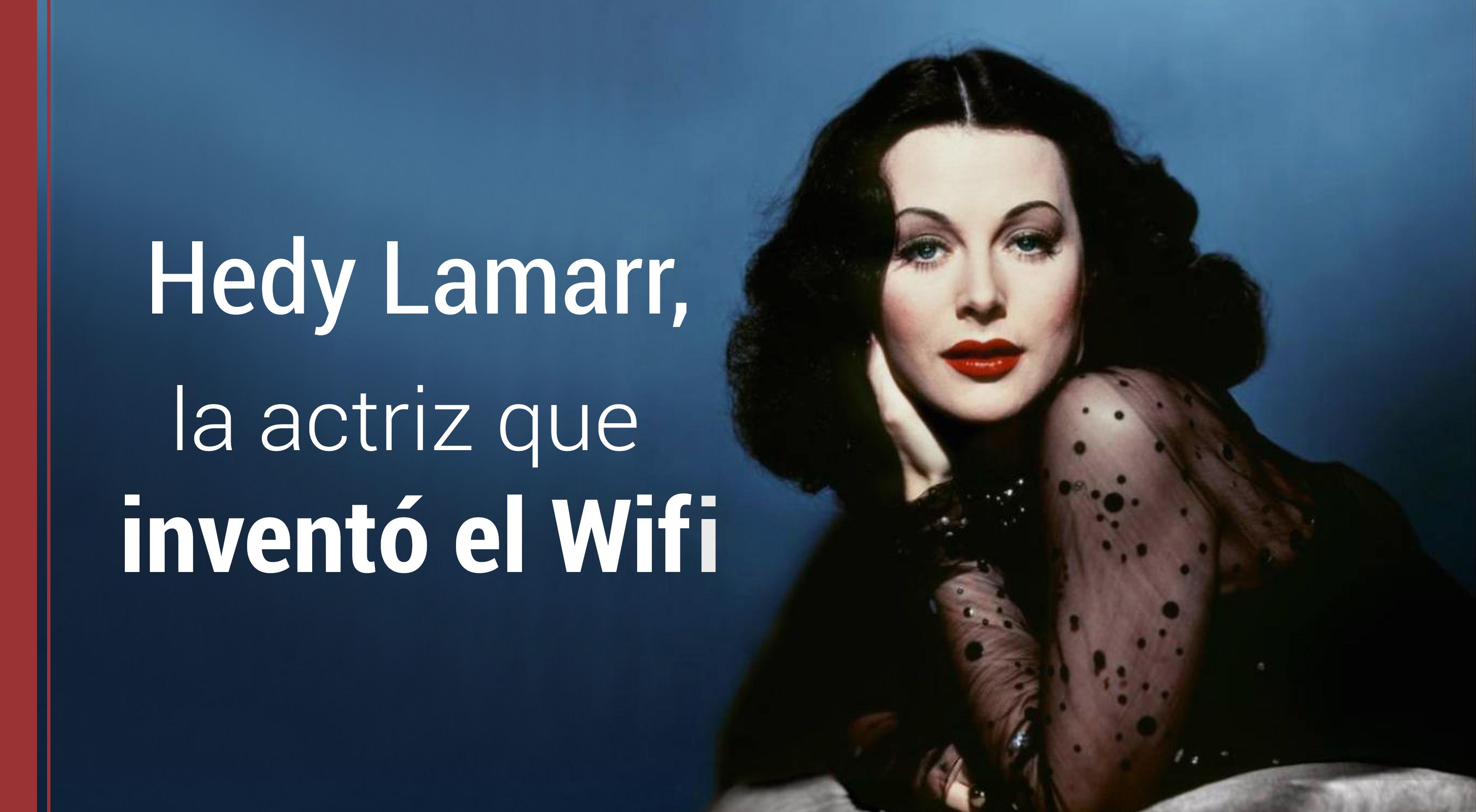hedy-lamarr-actriz-invento-wifi ¿Quién inventó el WIFI y el Bluetooth? Contribuciones de la actriz Hedy Lamarr