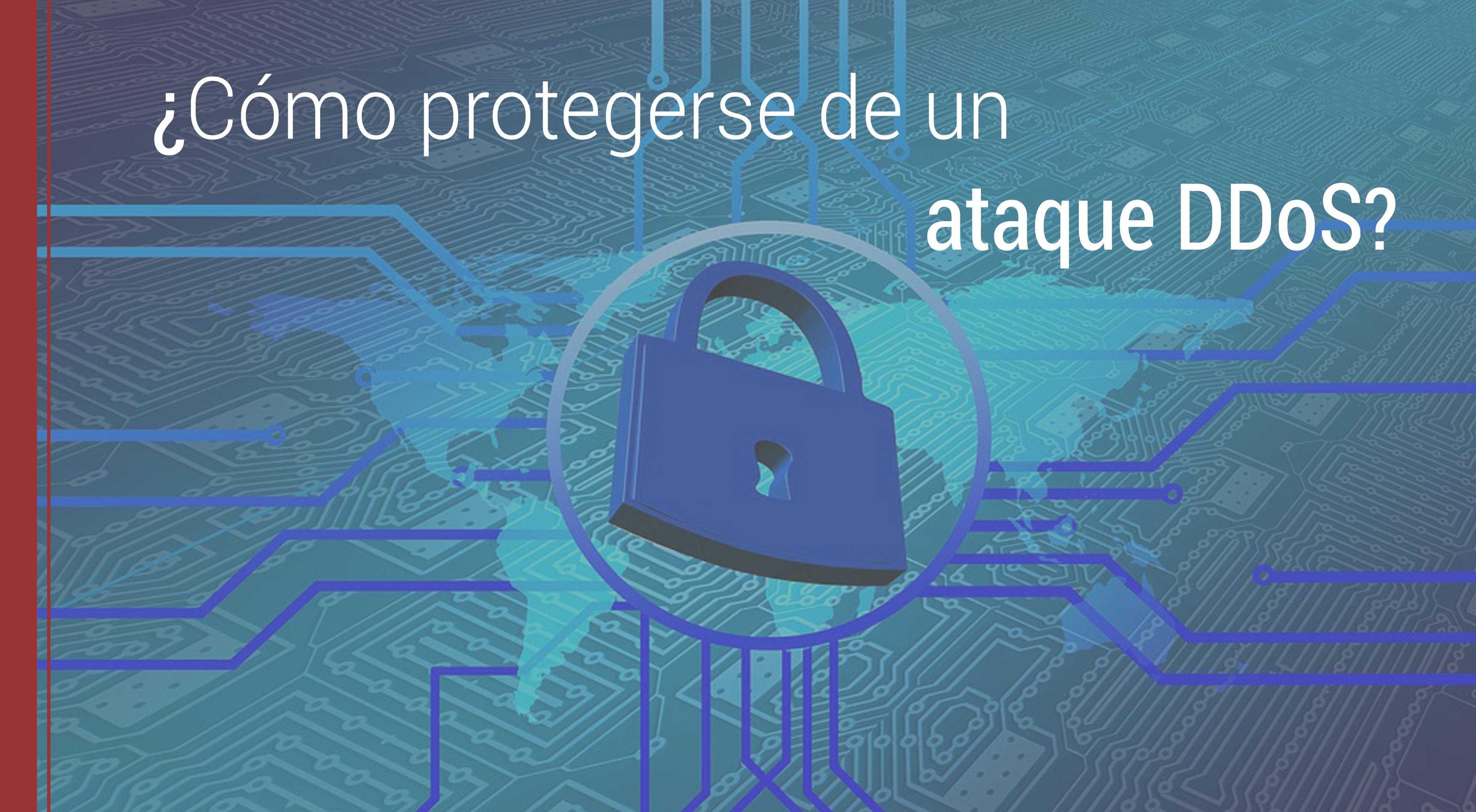 protegerse-ataque-ddos Cómo protegerse de un ataque DDoS