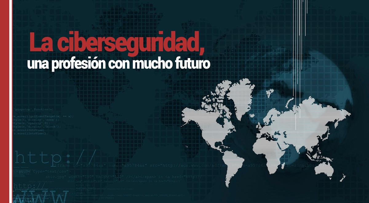 La ciberseguridad, una profesión con mucho futuro