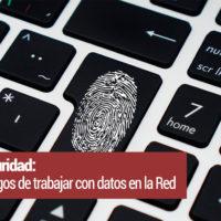 retos-ciberseguridad-200x200 Ciberseguridad: retos y riesgos de trabajar con datos en la Red