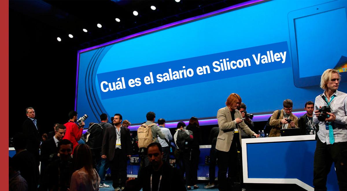 salario-silicon-valley Cuál es el salario en Silicon Valley y por qué es tan alto