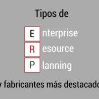 tipos-erp-fabricantes-destacados-200x200 Tipos de ERP en el mercado y fabricantes más destacados