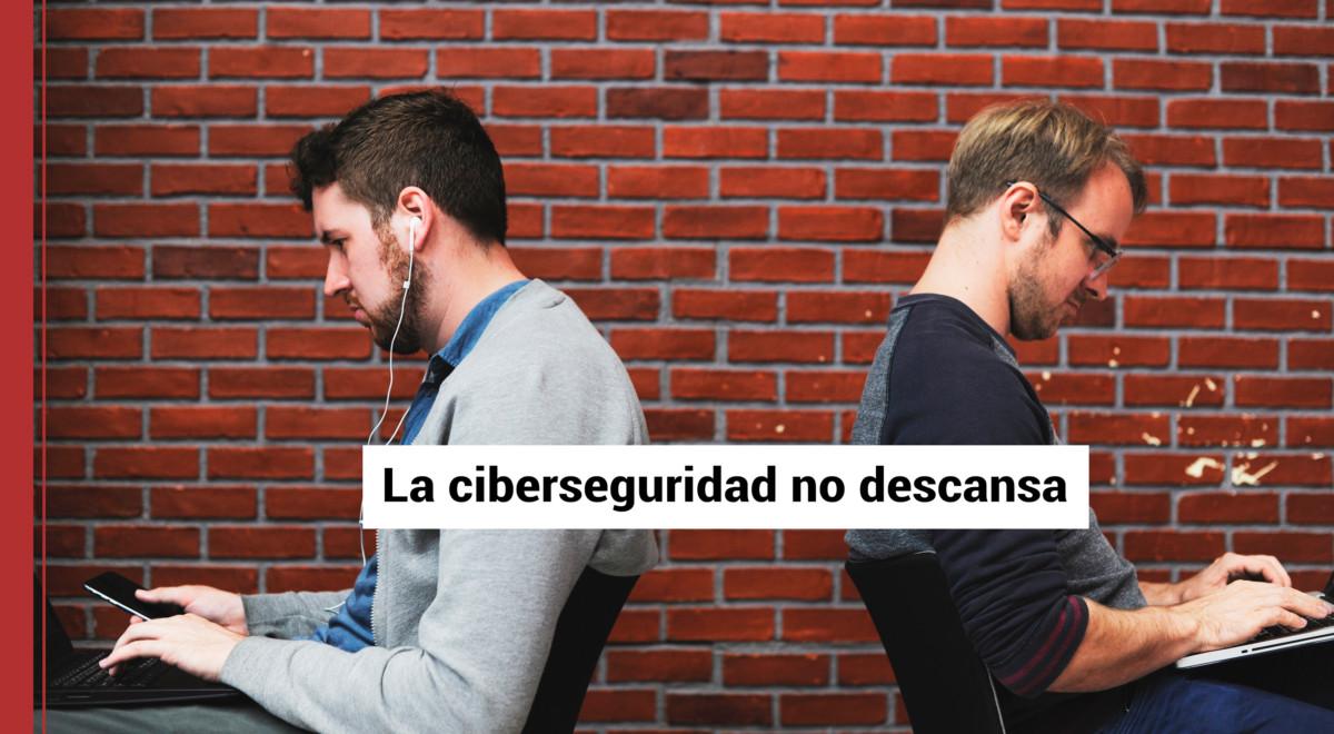 ciberseguridad-no-descansa-ni-en-verano La ciberseguridad: sector que no descansa ni en verano