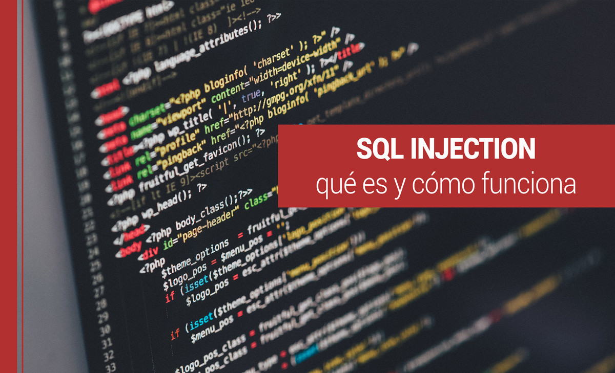 sql-injection SQL injection: qué es y cómo funciona