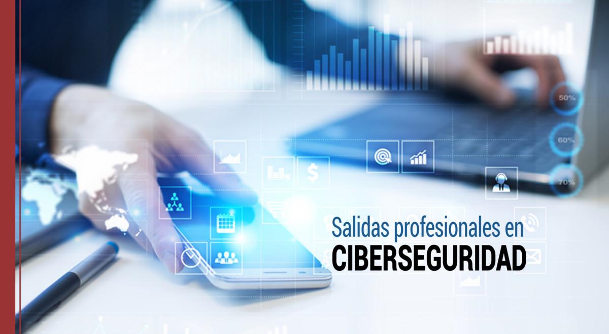 salidas-profesionales-ciberseguridad Salidas profesionales en Ciberseguridad