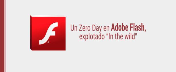 "zero-day-adobe-flash-610x250 Un Zero Day en Adobe Flash, explotado ""In the wild"""