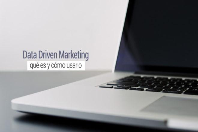 que es el data driven marketing